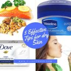 5 Effective Tips for Dry Skin