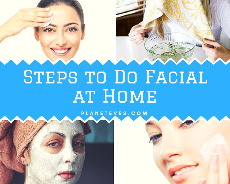Face Care: Steps to do facial at home