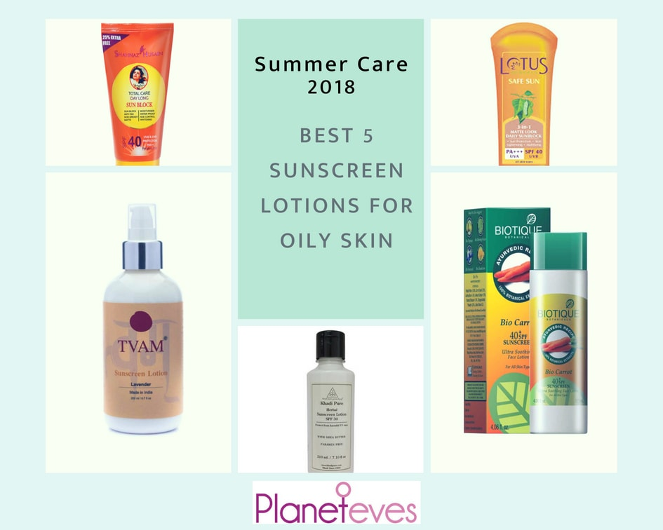 Summer Care 2018: Best 5 Organic Sunscreen Lotions for Oily Skin